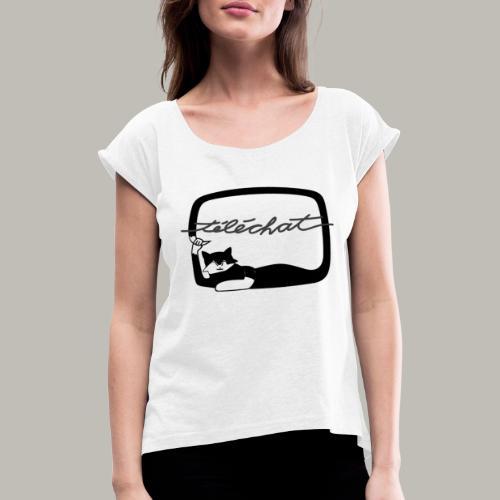 Téléchat - T-shirt à manches retroussées Femme