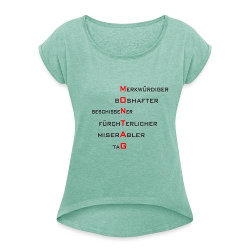 Montag-Style1 - Frauen T-Shirt mit gerollten Ärmeln