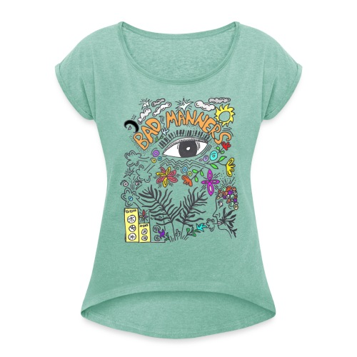 Bad Manners - Women's T-Shirt with rolled up sleeves
