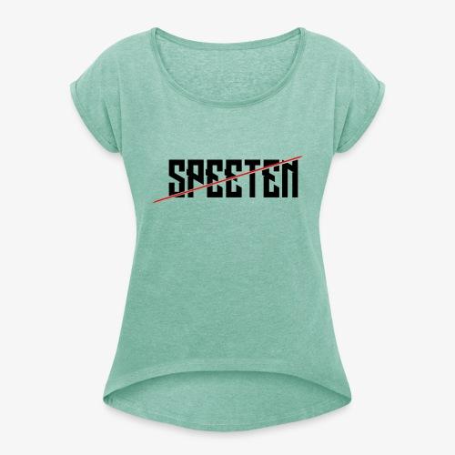 Speeten EPIC text 420 epic! - T-skjorte med rulleermer for kvinner