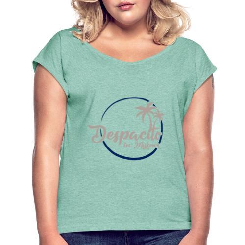 Despacito in Mykonos - T-shirt à manches retroussées Femme