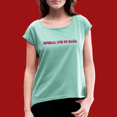 Republica Do Baleal - T-shirt à manches retroussées Femme