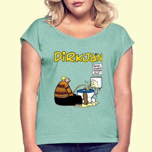 DIRKJAN Plassen - Vrouwen T-shirt met opgerolde mouwen