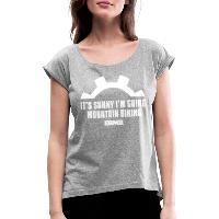 It's Sunny I'm Going Mountain Biking - Women's T-Shirt with rolled up sleeves - heather grey
