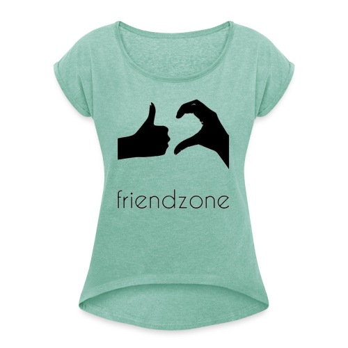 friendzone logo - Camiseta con manga enrollada mujer