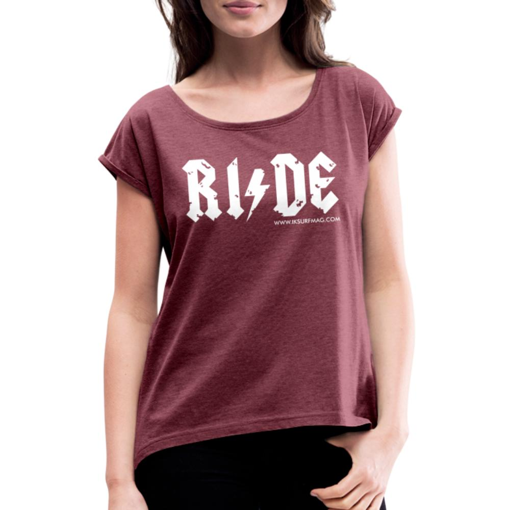 RIDE - Women's T-Shirt with rolled up sleeves - heather burgundy