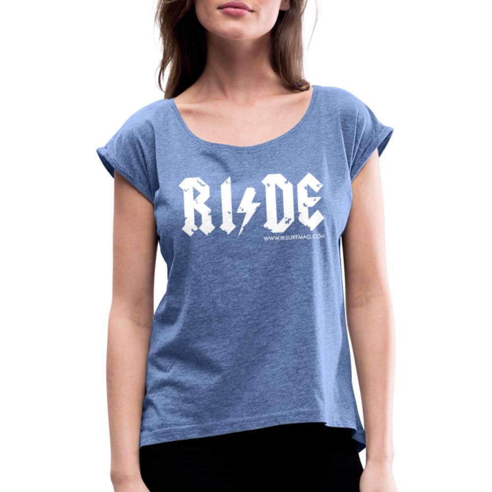 RIDE - Women's T-Shirt with rolled up sleeves - heather denim
