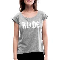 RIDE - Women's T-Shirt with rolled up sleeves - heather grey