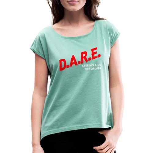 Dare shirt Serena Williams' Husband - T-shirt à manches retroussées Femme