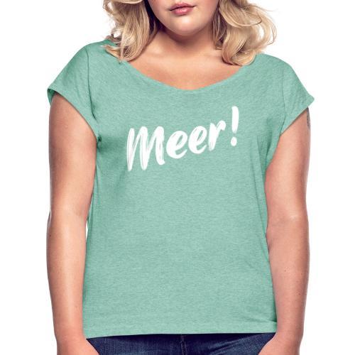 Meer - Frauen T-Shirt mit gerollten Ärmeln