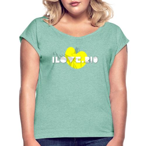 I LOVE RIO, THUMBS UP! - Women's T-Shirt with rolled up sleeves