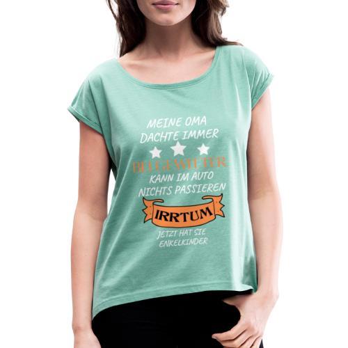 OMA - Frauen T-Shirt mit gerollten Ärmeln
