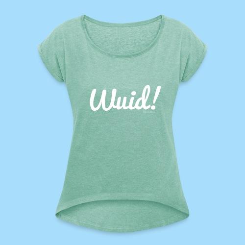 Wuid - Frauen T-Shirt mit gerollten Ärmeln