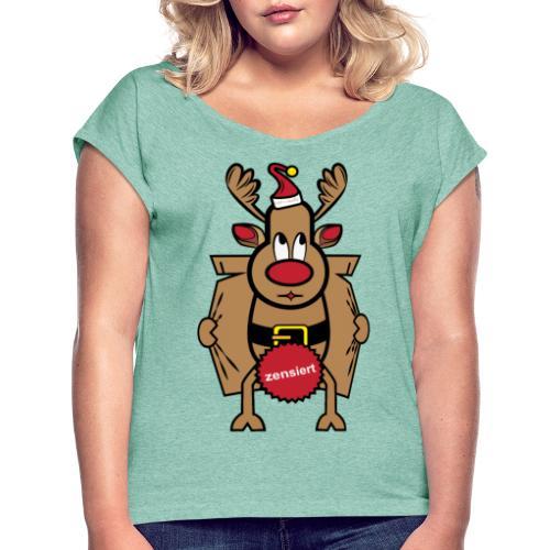 Dirty Rudolph zu Weihnachten als Geschenk - Frauen T-Shirt mit gerollten Ärmeln