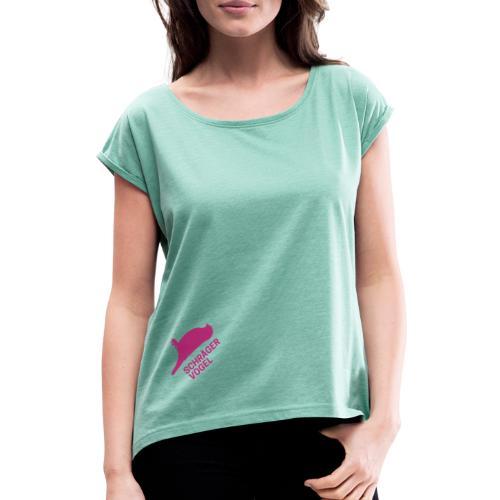 Schräger Vogel - Frauen T-Shirt mit gerollten Ärmeln
