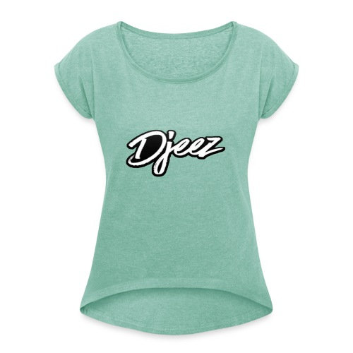 djeez_official_kleding - Vrouwen T-shirt met opgerolde mouwen