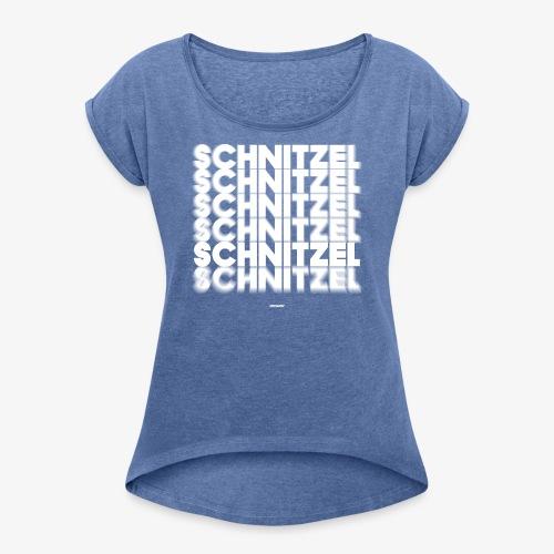 SCHNITZEL #02 - Frauen T-Shirt mit gerollten Ärmeln