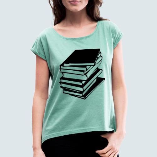 Buecher - Frauen T-Shirt mit gerollten Ärmeln