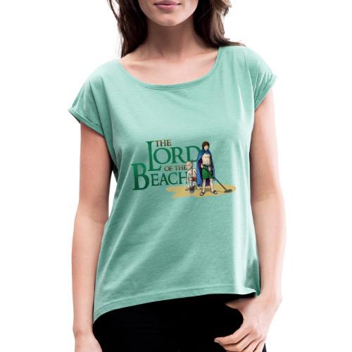 The Lord of the Beach - Camiseta con manga enrollada mujer