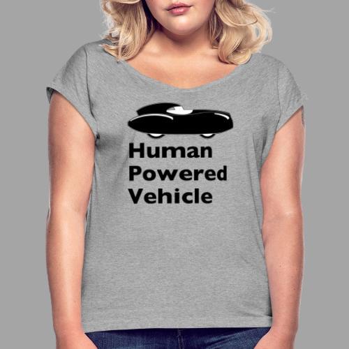 Quattrovelo Human Powered Vehicle black - Naisten T-paita, jossa rullatut hihat