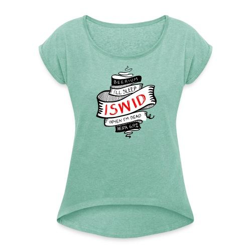 ISWID tattoo - T-shirt med upprullade ärmar dam