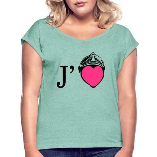 j aime les pompiers - T-shirt à manches retroussées Femme