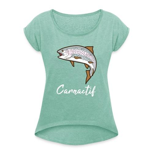 Truite Carnactif - T-shirt à manches retroussées Femme