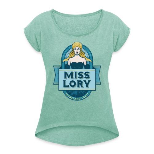 Miss Lory FINAL - Frauen T-Shirt mit gerollten Ärmeln