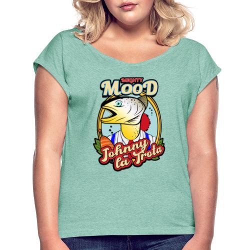 Mighty Mood - Johnny la Trota - Maglietta da donna con risvolti