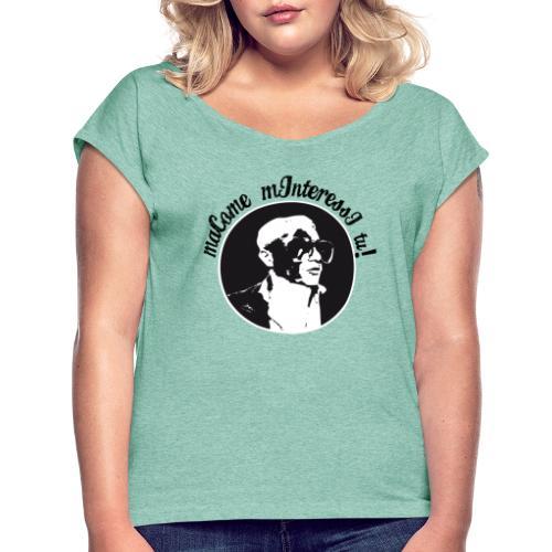 Mighty Mood - MA COME MINTERESSI TU! - Maglietta da donna con risvolti