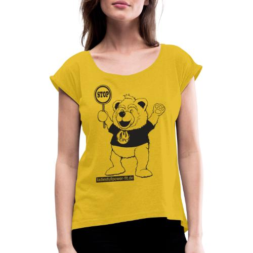 FUPO der Bär. Druckfarbe schwarz - Frauen T-Shirt mit gerollten Ärmeln