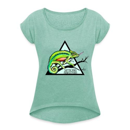 Chamäleon Mainstream - Frauen T-Shirt mit gerollten Ärmeln