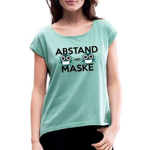 Mit Abstand und Maske gegen CORONA Virus - schwarz - Frauen T-Shirt mit gerollten Ärmeln