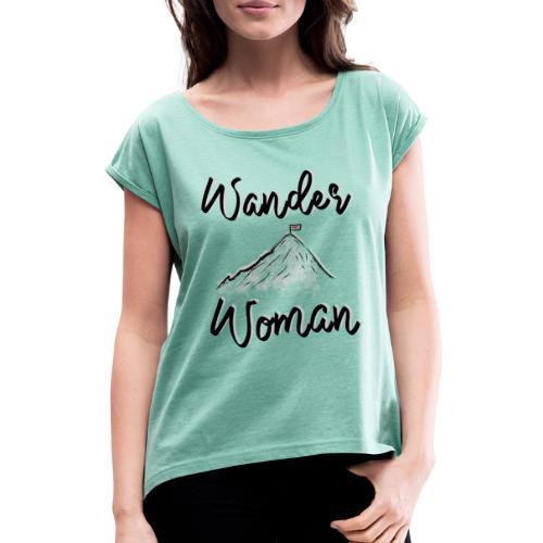 Wanderwoman - Frauen T-Shirt mit gerollten Ärmeln