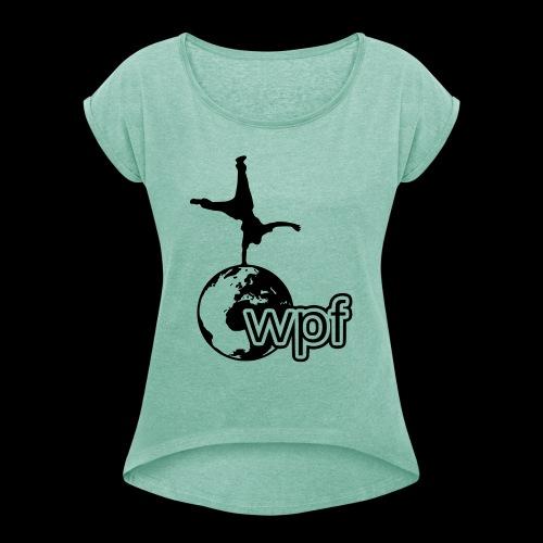 WPF Black - Frauen T-Shirt mit gerollten Ärmeln