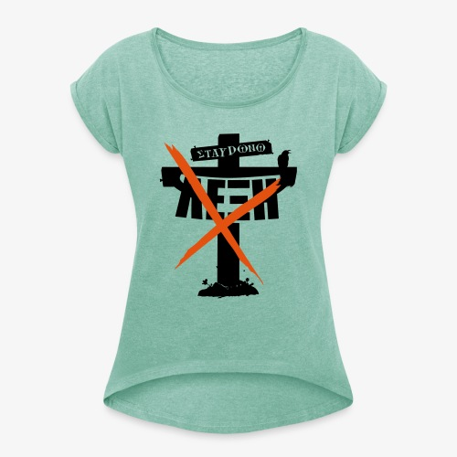 den stavrono leksi - Women's T-Shirt with rolled up sleeves