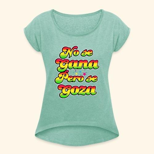 Perú - Frase típica - Camiseta con manga enrollada mujer