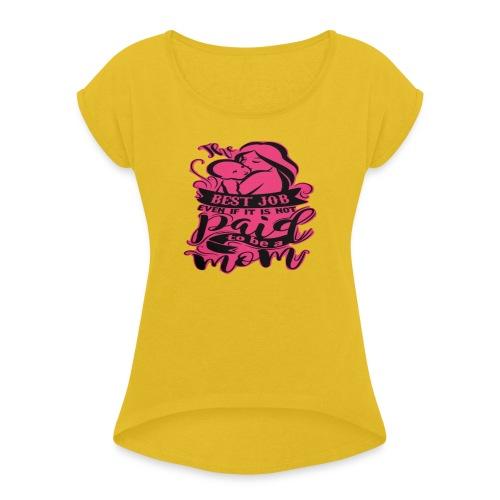 Ilovetobemom - Camiseta con manga enrollada mujer