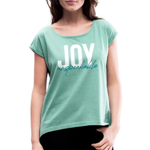JOY unspeakable mint - Frauen T-Shirt mit gerollten Ärmeln