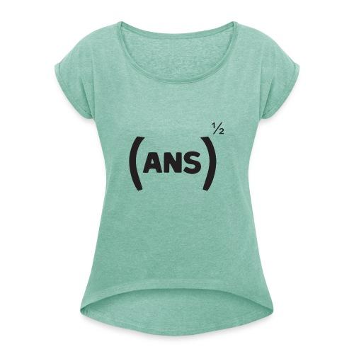 Racine carré de ANS - T-shirt à manches retroussées Femme