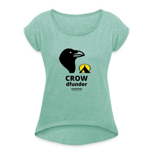 CROWdfunder2020 - Frauen T-Shirt mit gerollten Ärmeln