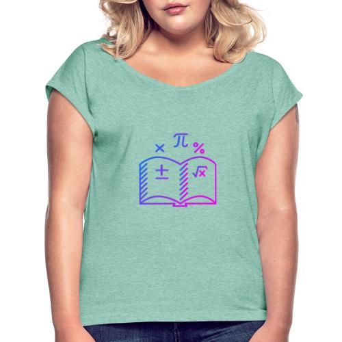 Wiskunde Boek - Vrouwen T-shirt met opgerolde mouwen