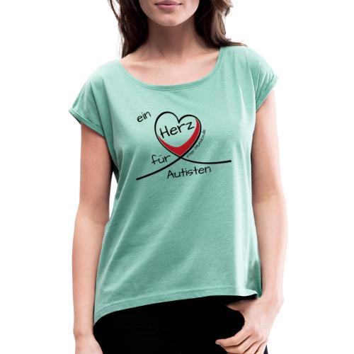 Ein Herz für Autisten - Frauen T-Shirt mit gerollten Ärmeln