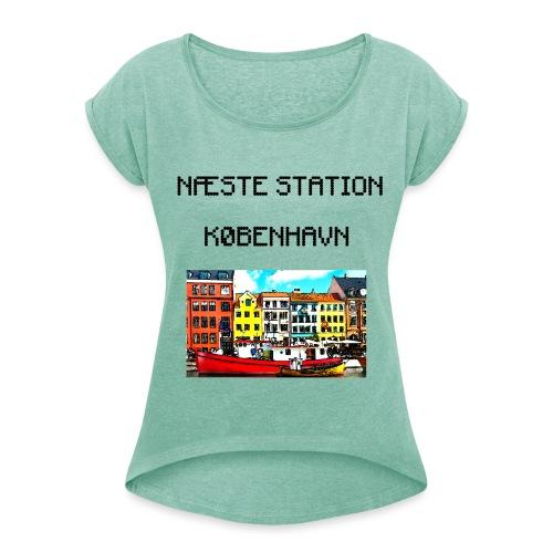 Næste station København - Dame T-shirt med rulleærmer
