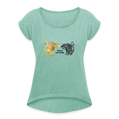 fight me #lion #king - T-shirt à manches retroussées Femme