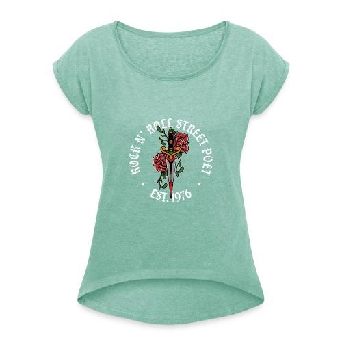 Rock N' Roll Street Poet - Vrouwen T-shirt met opgerolde mouwen