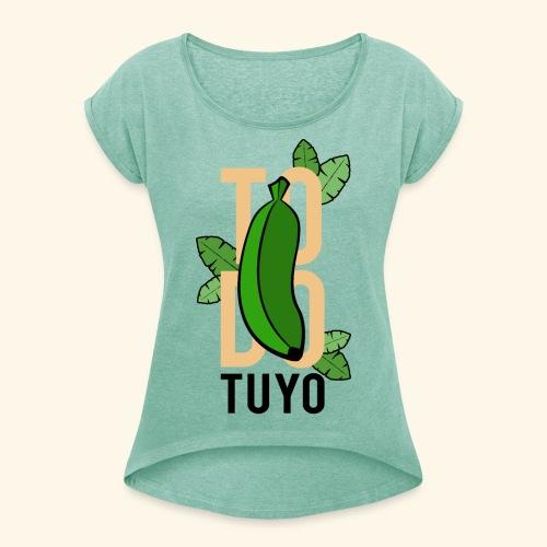 Camiseta Platanera TODO TUYO (LAVAINA) - Camiseta con manga enrollada mujer