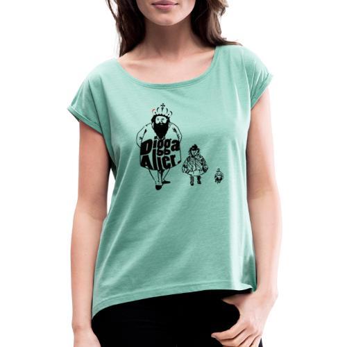 Die 3 lustigen Zwei. - Frauen T-Shirt mit gerollten Ärmeln