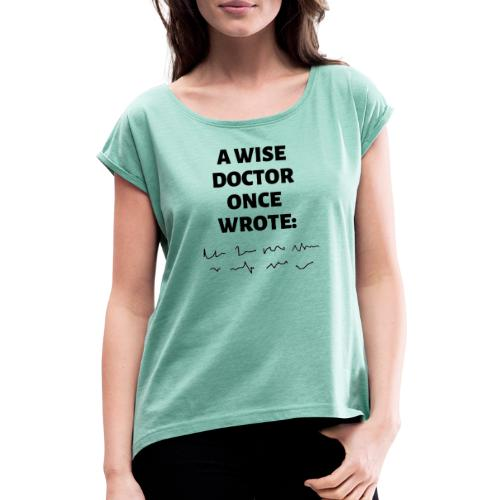 Morsomt motiv til doktor - T-skjorte med rulleermer for kvinner