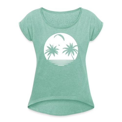 Paragliding Beach - Frauen T-Shirt mit gerollten Ärmeln
